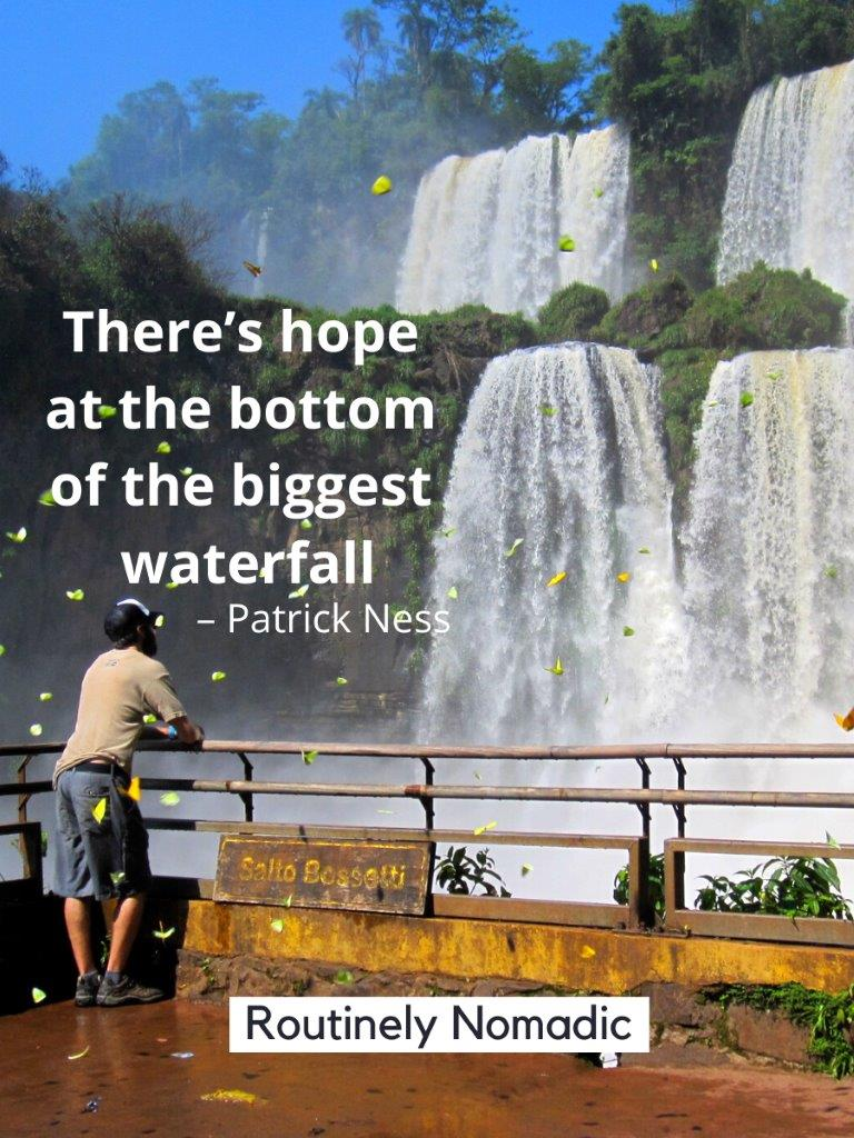 Man standing in front of a waterfall with a inspirational quote about waterfalls on top of the image