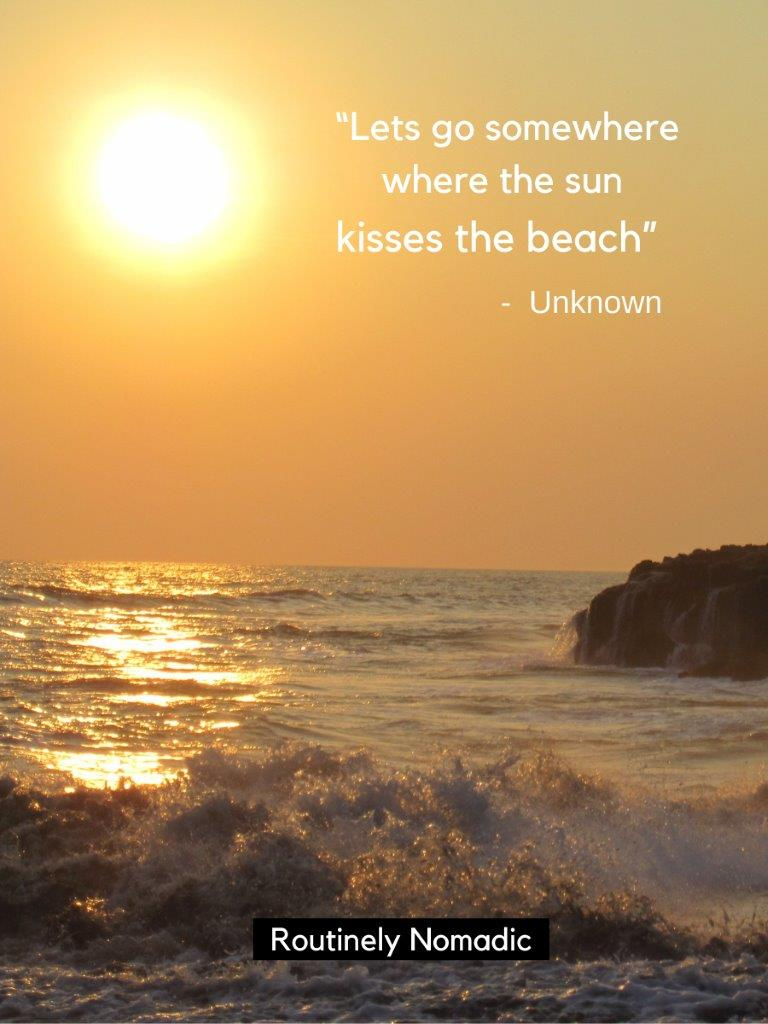 Sunset with ocean waves crashing on the beach and a sunset on the beach quotes on top