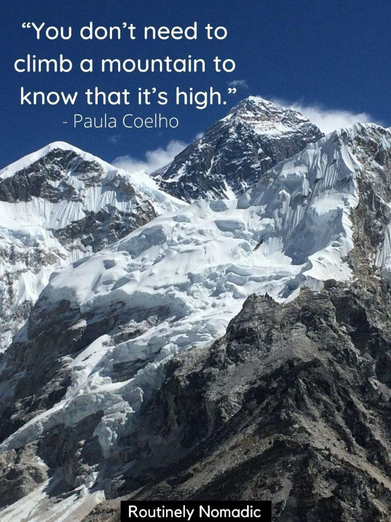 Everest mountain with snow on it and a funny mountain climbing quotes on top