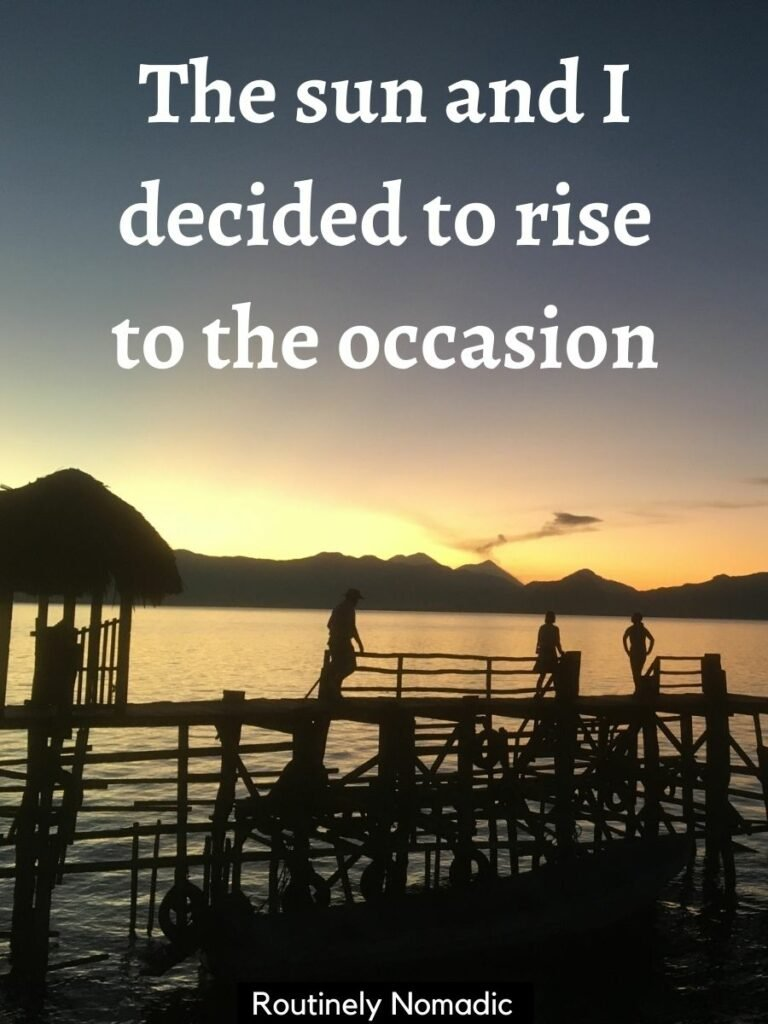 three people standing on a wooden dock silhouetted in the sunrise and a funny sunrise captions on top