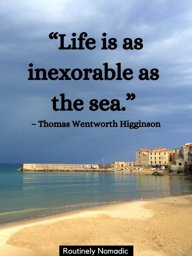 Beach and sea with a Sicilian town to the side and a short sea quotes that reads life is as inexorable as the sea