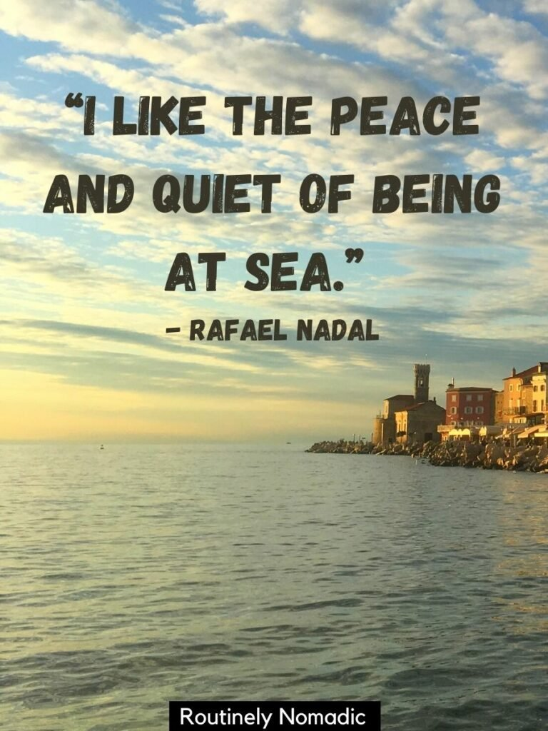 Sunset oover the ocean with a quotes from the sea that reads I like the peace and quet of being at sea