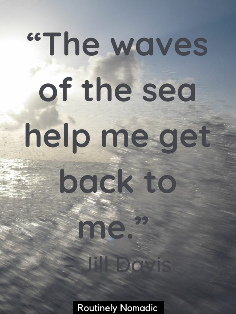 A big wave silhouetted by the sun and a sea waves quotes that reads the waves of the sea help me get back to me
