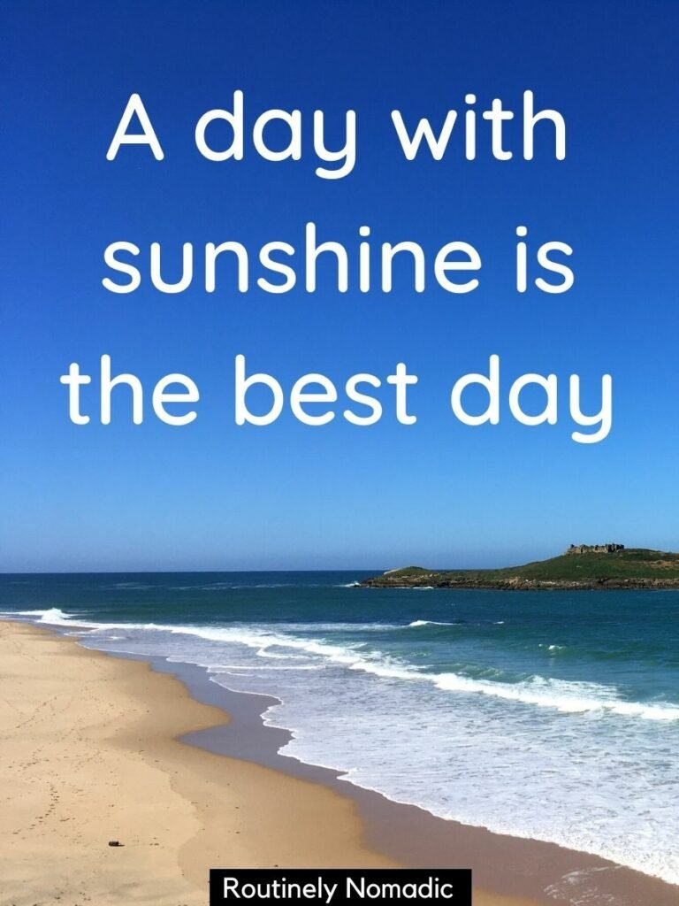 Blue sky, waves and a beach and a sunshine captions for Instagram that reads A day with sunshine is the best day