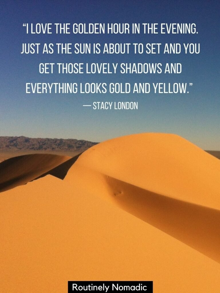 Sand dune with the sun setting on it and a golden hour photography quotes by Stacy London