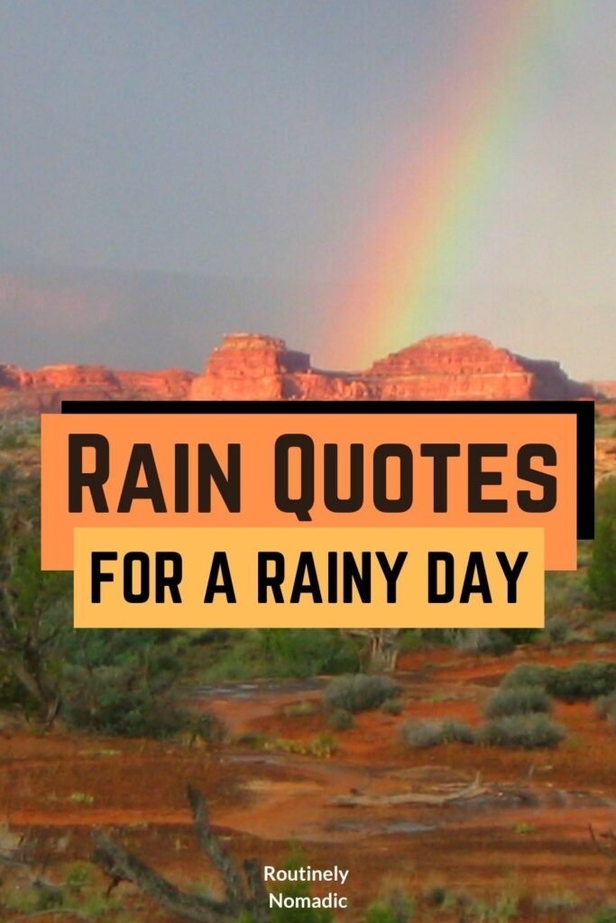 Did you just have the most amazing time in the rain and are now looking for the perfect rain quotes? Here are amazing rainy days quotes that are inspirational, cute, short, beautiful, funny, happy, sad, romantic, heavy or about the night, love, evening, morning. And a few about dancing in the rain, singing in the rain, enjoying the rain and after the rain including rainbow after the rain. Find the best one that fits your experience, picture or just inspires you for rainy days weather!