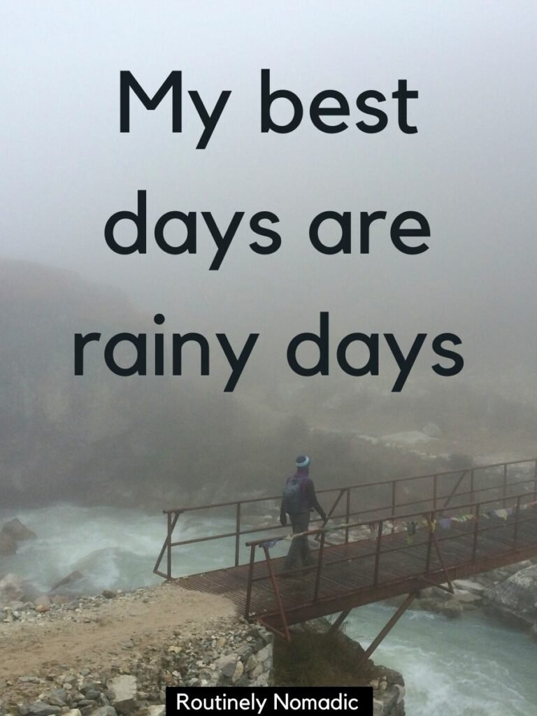 Woman walking over bridge in the clouds with a rainy day Instagram Captions that reads my best days are rainy days