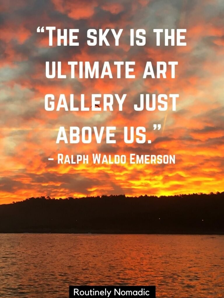 Orange sunset reflected on the water with a sky quotes that reads the sky is the ultimate art gallery just above us