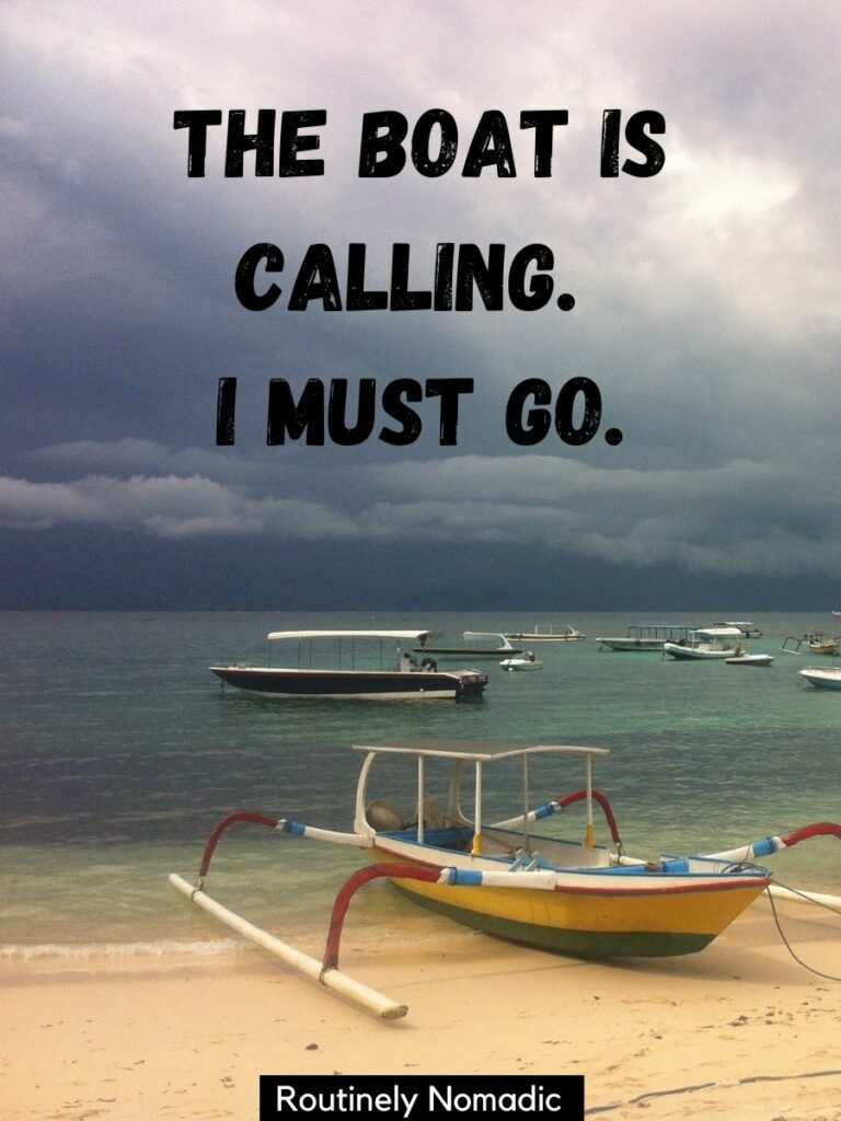 A small boat on the beach with dark clouds behind and a boat instagram captions that reads the boat is calling. I must go.