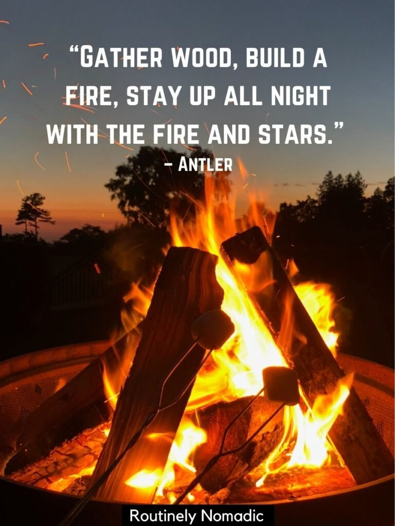 Fire in a firepit with a campfire quotes by Antler