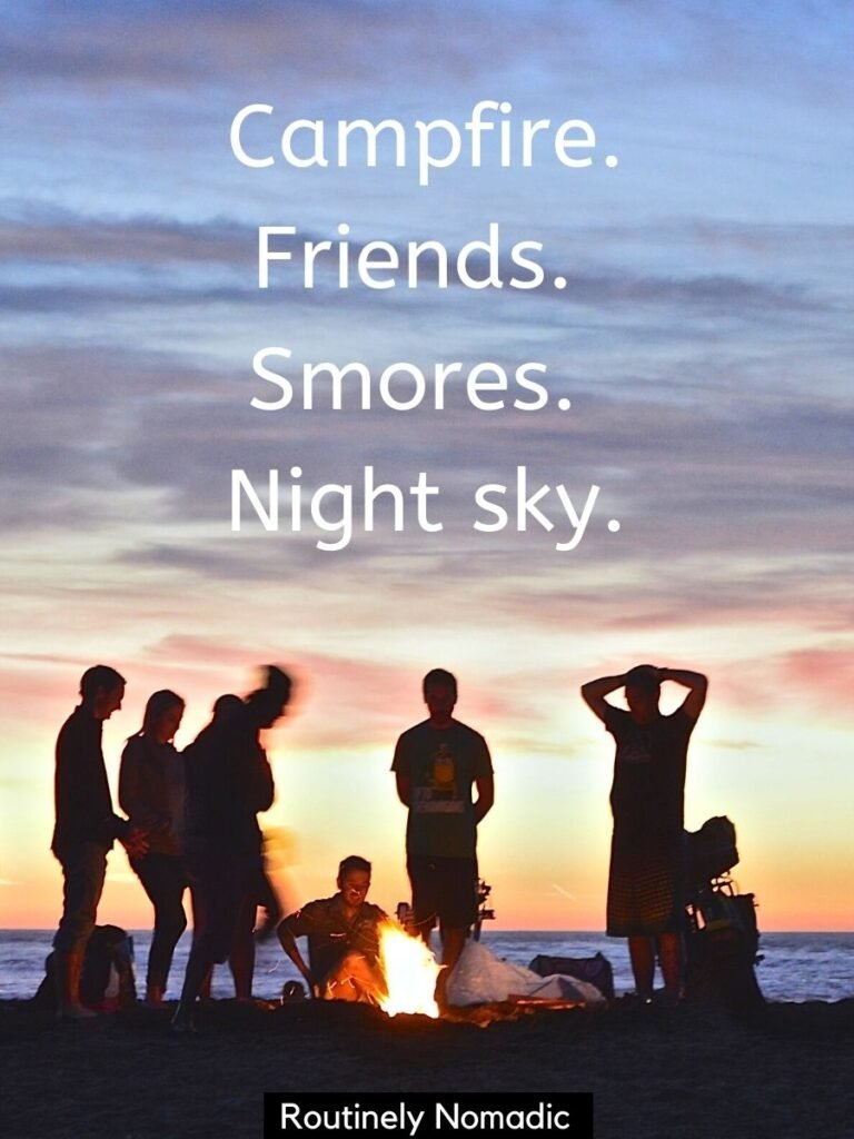 People around a campfire at sunset with a captions on camping with friends that reads - campfire, friends, smores, night sky