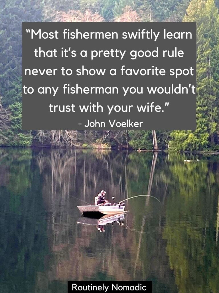Person in small boat on a lake surrounded with trees and a fisherman quotes on top