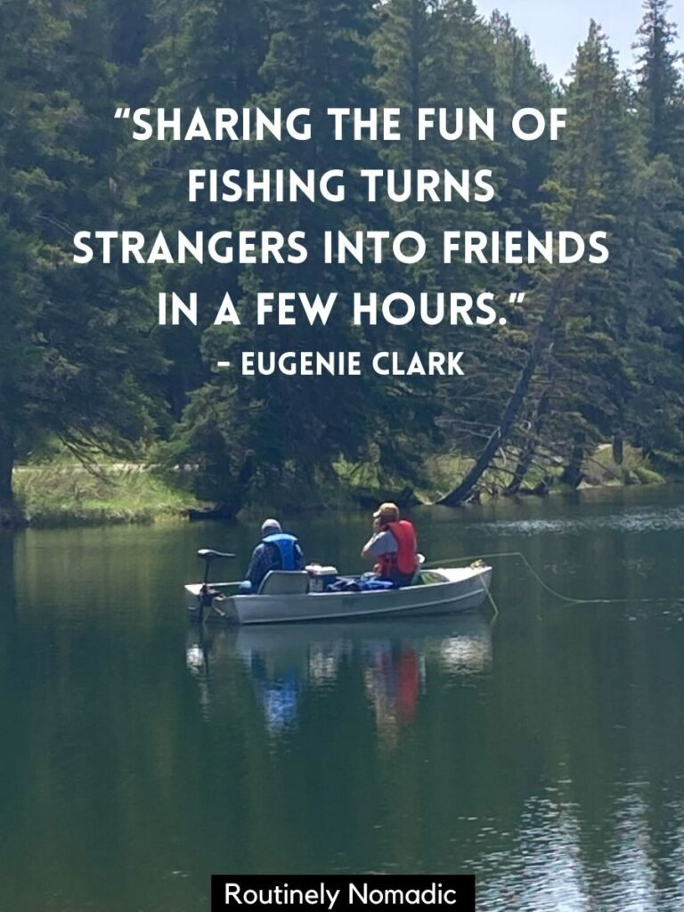 Two people fishing in a boat on a lake with a fishing quotes on top
