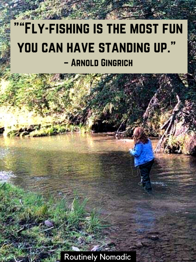 Woman fly fishing in a shallow river with a fly fishing quotes on top