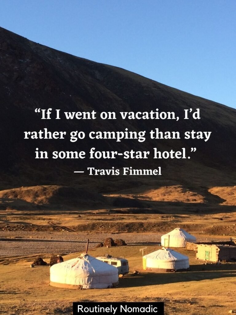 Yurts in Mongolia with a happy camping quotes by Travis Fimmel