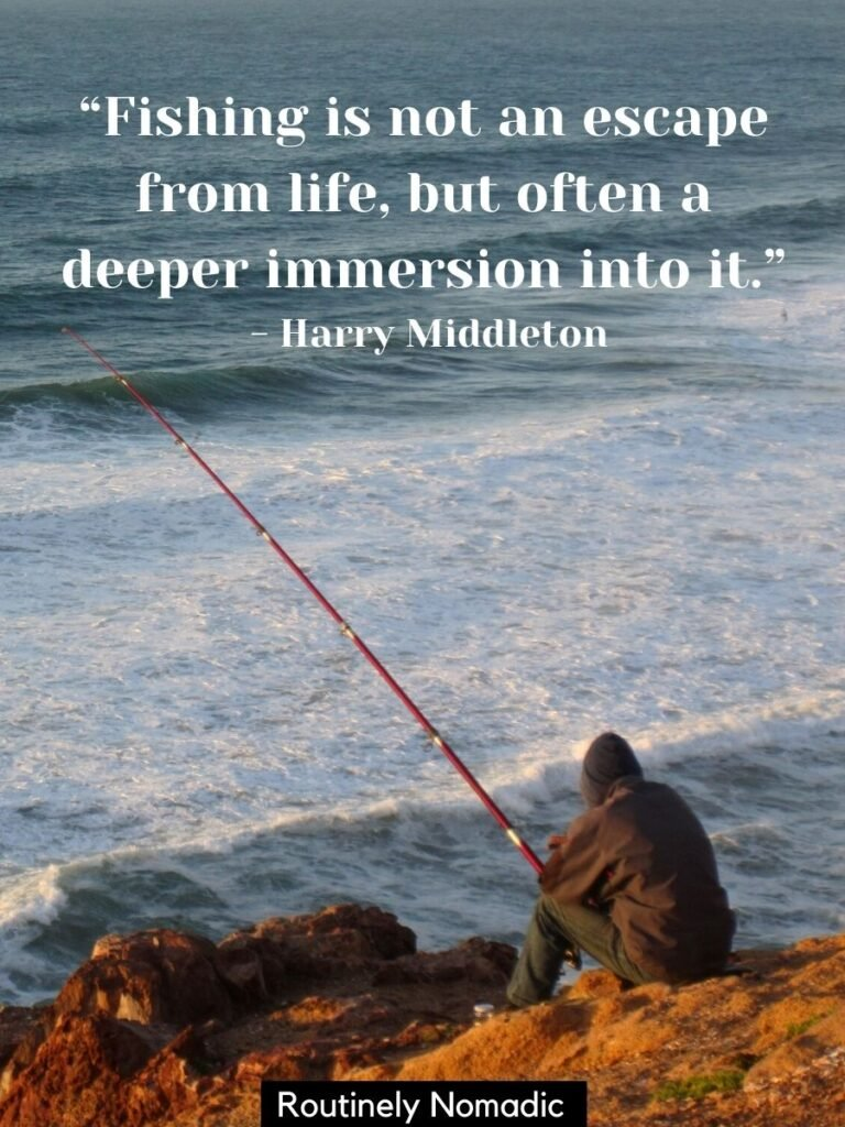 Man fishing on a cliff in the ocean with a inspirational fishing quotes on top