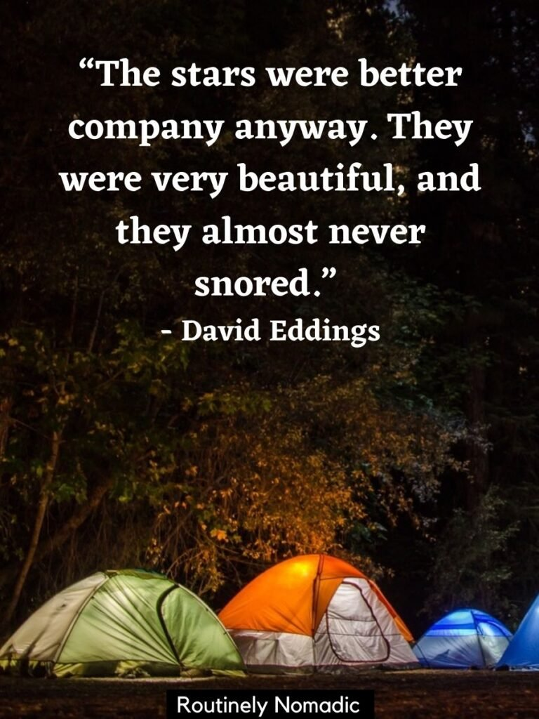 Row of tents at night with a quotes about camping with friends by David Eddings
