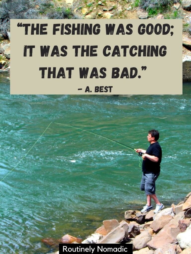 Man fishing in a river and a short fishing quotes for Instagram on top