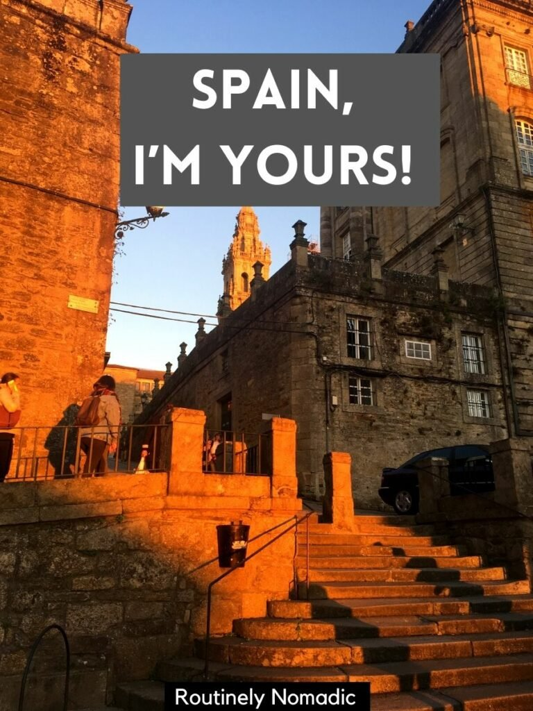 Stairs and a church at golden hour with a spain captions that reads Spain, I'm Yours!