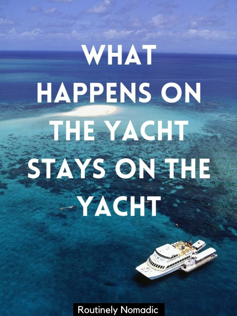 View from above of a yacht and the ocean with a yacht captions that reads what happens on the yacht stays on the yacht
