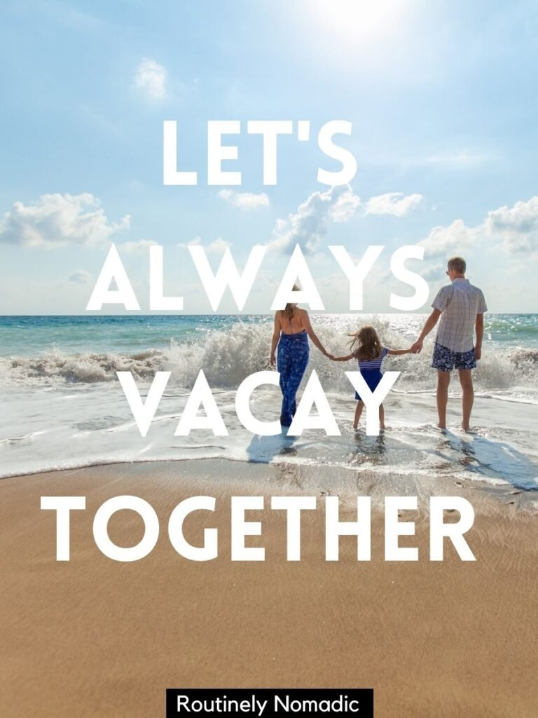 family holding hands at the beach with a family vacation Instagram captions that reads let's always vacay together