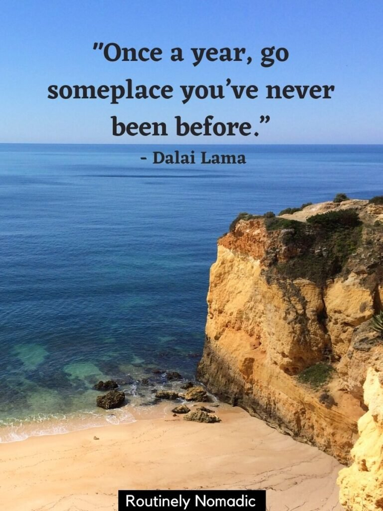 Beach, ocean and cliffs with a getaway quotes by Dalai Lama