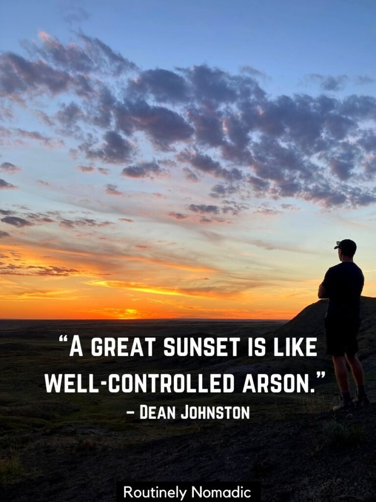 Man watching sunset with a sunset quotes short that reads a great sunset is like well-controlled arson