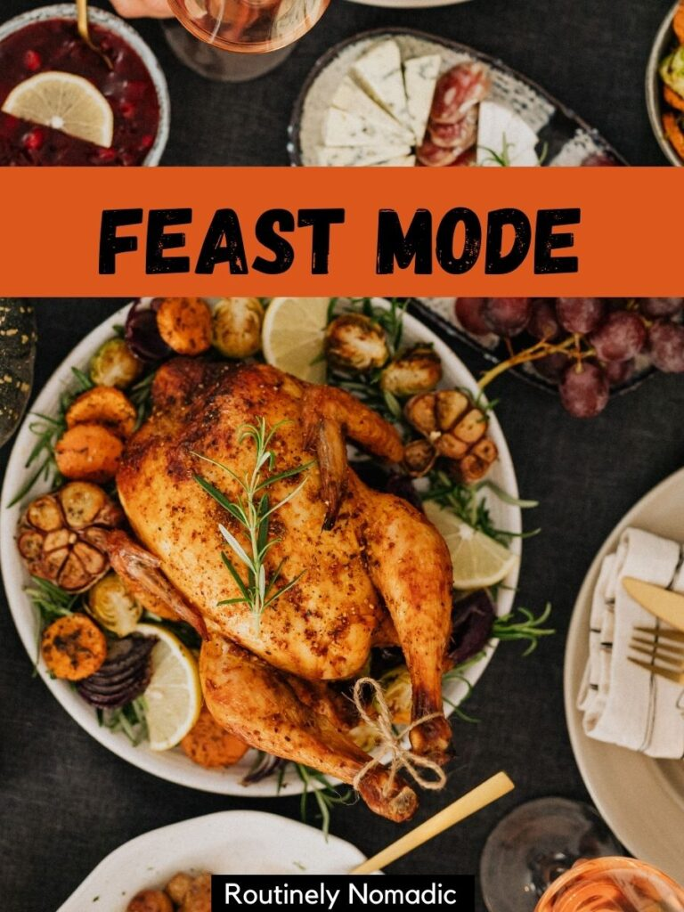 Turkey and side dishes with a Thanksgiving Instagram captions that says feast mode