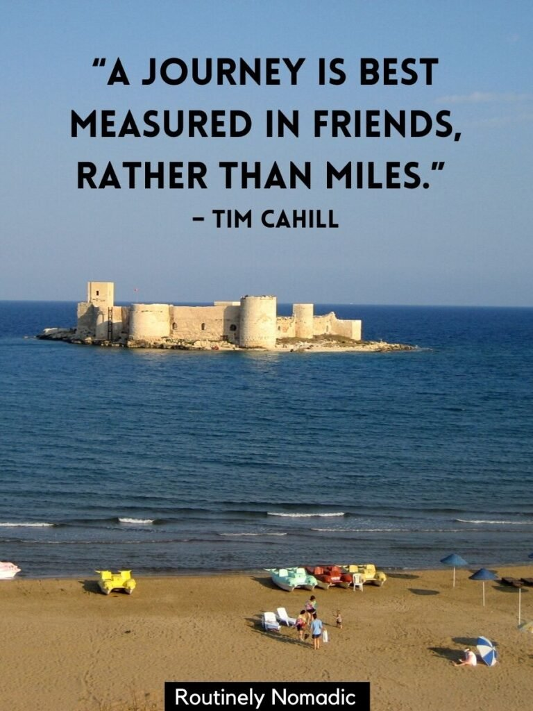 A castle on a island on the ocean with vacation with friends quotes by Tim Cahill