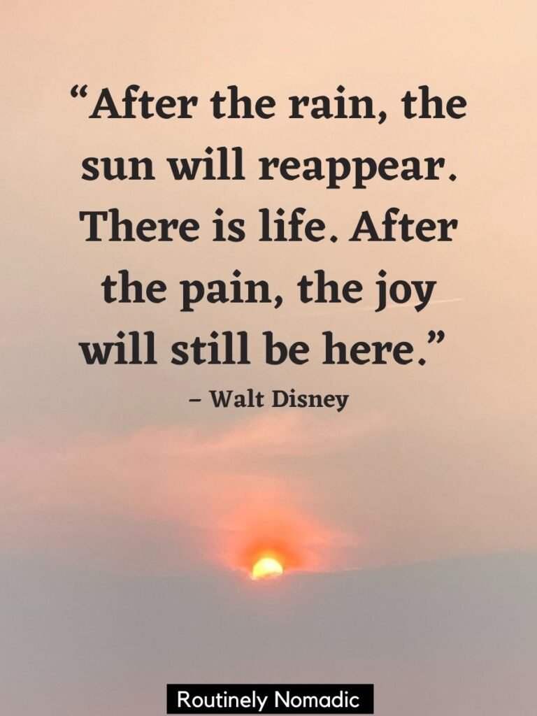 Sun over a cloud with after the storm quotes by Walt Disney