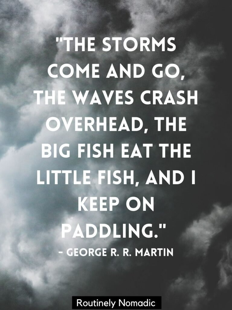 Stormy clouds with quotes about surviving the storm by George Martin