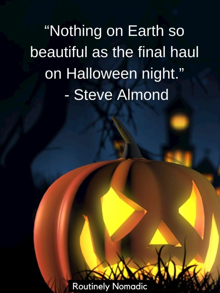 Lit jacko'lantern with a short funny halloween quotes for Instagram by Steve Almond