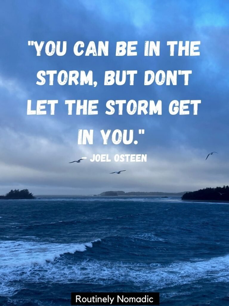 Stormy clouds and water with storm quotes by Joel Osteen